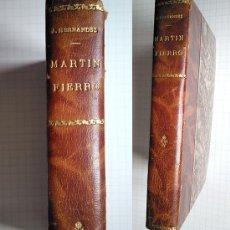 Libros antiguos: MARTÍN FIERRO – EDICIÓN MUNICIPALIDAD DE SAN MARTÍN, FIRMADA POR EL INTENDENTE JM. GUGLIALMELLI,1935. Lote 158751850