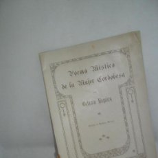 Libros antiguos: POEMA MÍSTICO DE LA MUJER CORDOBESA, OCTAVIO NOGALES, CÓRDOBA, 1921, DIBUJOS ENRIQUE MORENO. Lote 159234478