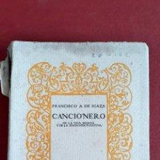 Libros antiguos: CANCIONERO DE LA VIDA HONDA Y DE LA EMOCION FUGITIVA. FRANCISCO A DE ICAZA. 1922. Lote 159279242