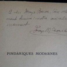 Libros antiguos: PINDARIQUES MODERNES. VOLUM I. J.M. CASAS DE MULLER. DEDICADO POR AUTOR.. Lote 160309178
