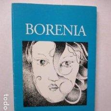 Libros antiguos: BORENIA - JUAN JOSÉ CANEDO ESCUREDO / DIFICIL. Lote 160316938