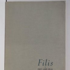 Libros antiguos: FILIS - FREY LOPE FÉLIX DE VEGA CARPIO. Lote 160533450