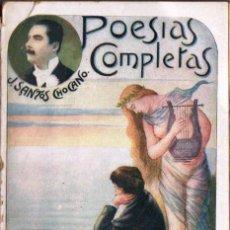 Libros antiguos: SANTOS CHOCANO : POESIAS COMPLETAS II (MAUCCI, C. 1915). Lote 160596200