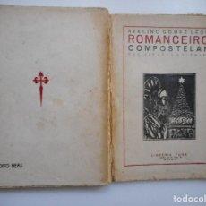 Libros antiguos: AVELINO GÓMEZ LEDO ROMANCEIRO COMPOSTELAN Y93770 . Lote 161778398