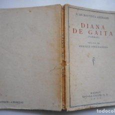 Libros antiguos: JUAN BAUTISTA ANDRADE DIANA DE GAITA (POEMAS) Y93771. Lote 161778530