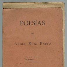 Libros antiguos: POESÍAS, POR ÁNGEL RUÍZ Y PABLO. AÑO 1886. (MENORCA.3.3). Lote 162717530