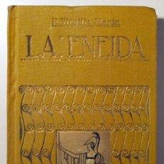 Libros antiguos: VIRGILIO MARÓN, P. - LA ENEIDA - BARCELONA 1928 - ILUSTRADO. Lote 163088881