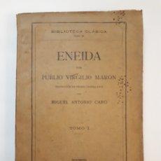 Libros antiguos: ENEIDAPOR PUBLIO VIRGILIO MARON. TOMO I. BIBLIOTECA CLASICA TOMO IX. 1912. Lote 163423697