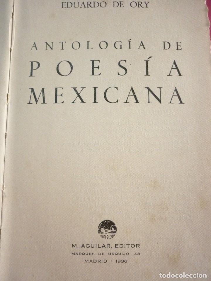 Libros antiguos: POESIA MEXICANA - Foto 2 - 163605754