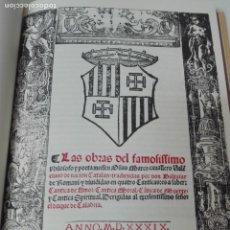 Libros antiguos: LAS OBRAS DEL FAMOSO POETA AUSIAS MARC 1539 EDICION FACSIMIL. Lote 163765470