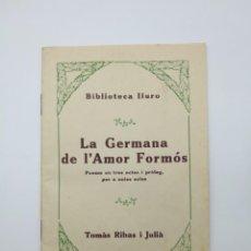 Libros antiguos: LA GERMANA DE L'AMOR FORNÓS FIRMADO AUTOR TOMAS RIBAS JULIÀ 1935. Lote 163791546