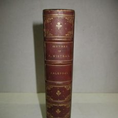 Libros antiguos: OEUVRES DE FRÉDÉRIC MISTRAL. CALENDAL. MISTRAL, FRÉDÉRIC. 1887. EDICIÓN BILINGÜE.. Lote 163944774