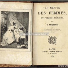 Libros antiguos: [MUJERES. POESIA. 1836] LEGOUVÉ, G. LE MÉRITE DES FEMMES, ET POÉSIES DIVERSES. . Lote 163965118