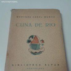 Libros antiguos: CUNA DEL RIO MARINES CASAL FIRMADO POR LA AUTORA POESIA URUGUAY. Lote 163989558