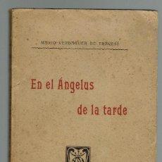 Libros antiguos: EN EL ÁNGELUS DE LA TARDE, POR MARIO VERDAGUER DE TRAVESÍ. AÑO 1908. (MENORCA.1.4). Lote 164796426