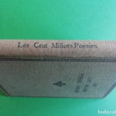 Libros antiguos: LES CENT MILLORS POESIES LIRIQUES ANY 1936. Lote 165033446