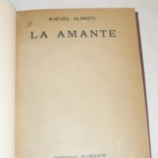 Libros antiguos: LA AMANTE. RAFAEL ALBERTI. PLUTARCO 1929. Lote 165931438