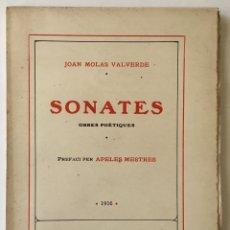 Libros antiguos: SONATES. OBRES POÈTIQUES. - MOLAS VALVERDE, JOAN. - BARCELONA, 1916.. Lote 123219664