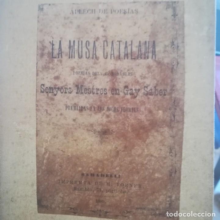 Libros antiguos: LA MUSA CATALANA-APLECH DE POESIAS DELS SENYORS MESTRES EN GAY SABER-M. TORNER-1889-UNA JOYA - Foto 2 - 166721702