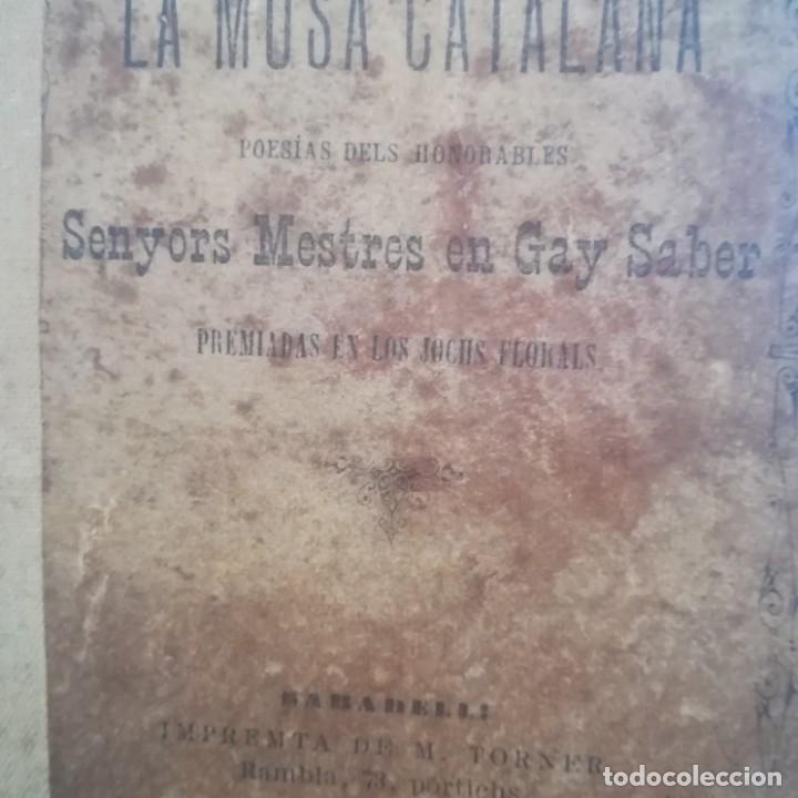 Libros antiguos: LA MUSA CATALANA-APLECH DE POESIAS DELS SENYORS MESTRES EN GAY SABER-M. TORNER-1889-UNA JOYA - Foto 3 - 166721702