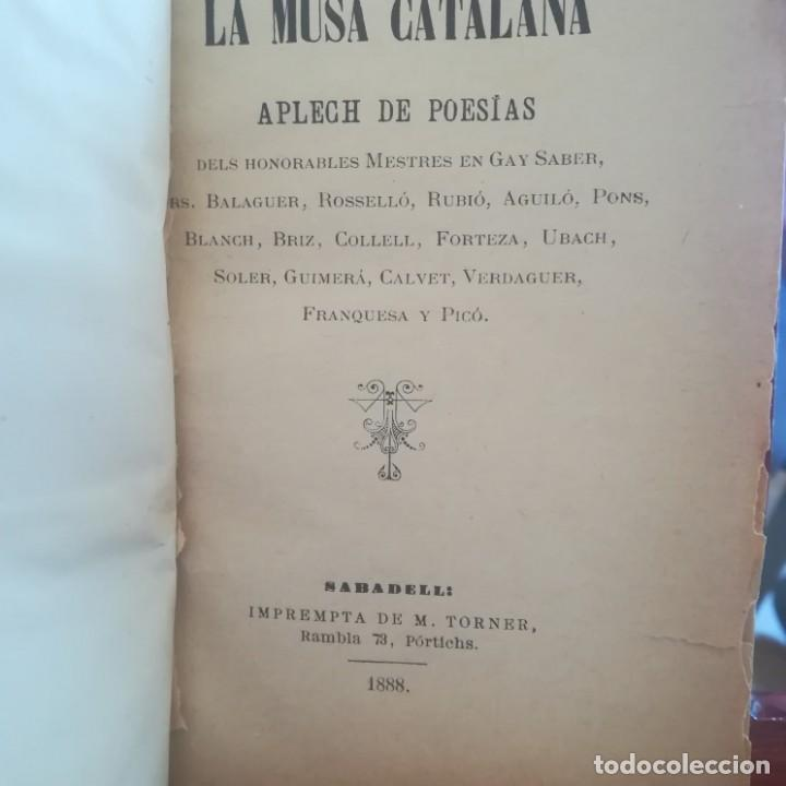 Libros antiguos: LA MUSA CATALANA-APLECH DE POESIAS DELS SENYORS MESTRES EN GAY SABER-M. TORNER-1889-UNA JOYA - Foto 7 - 166721702