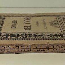 Libros antiguos: ESCLATS DEL COR. VENANCI BARLÉS Y LLOPIS. LIB. LA UNIVERSAL. MADRID. 1885.. Lote 167241036
