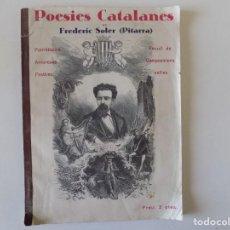 Libros antiguos: LIBRERIA GHOTICA. POESIES CATALANES DE FREDERIC SOLER PITARRA. 1890. FOLIO. CON GRABADOS.. Lote 167463000
