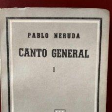 Libros antiguos: CANTO GENERAL NERUDA (TOMO 1 Y 2). Lote 167471212