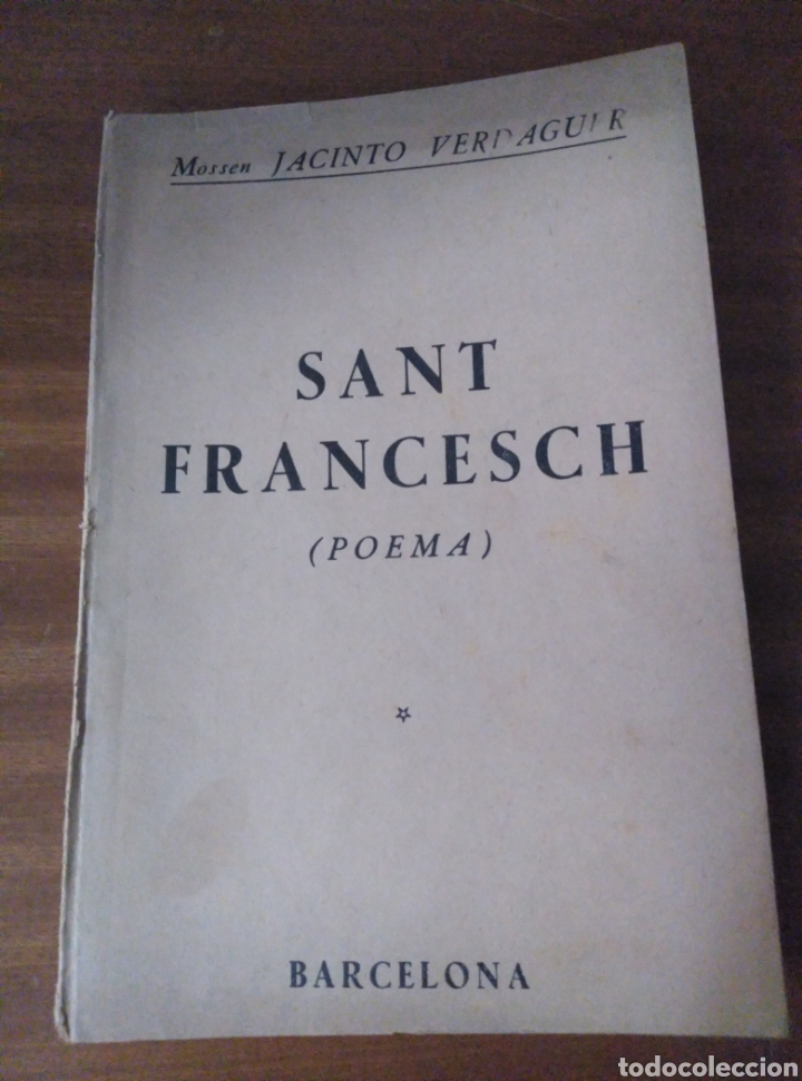 JACINTO VERDAGUER. SANT FRANCESCH. POEMA. BARCELONA LLIBRERIA DE FRANCISCO PUIG 1904 (Libros antiguos (hasta 1936), raros y curiosos - Literatura - Poesía)
