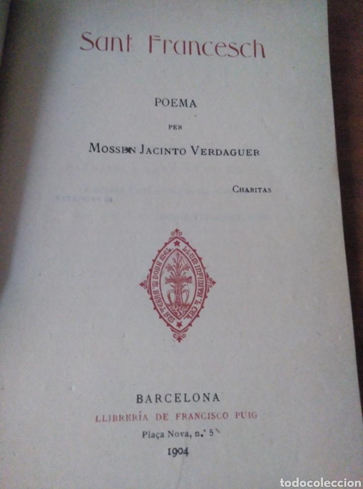 Libros antiguos: Jacinto Verdaguer. Sant Francesch. Poema. Barcelona Llibreria de Francisco Puig 1904 - Foto 2 - 167543630