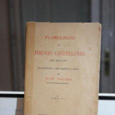 Libros antiguos: FLORILEGIO DE POESIAS CASTELLANAS DEL SIGLO XIX POR JUAN VALERA. TOMO II. MADRID 1904. Lote 167624292