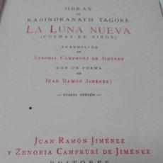Livres anciens: LA LUNA NUEVA TAGORE CON UN POEMA DE JUAN RAMON JIMENEZ PRMERA EDICION. Lote 167701604