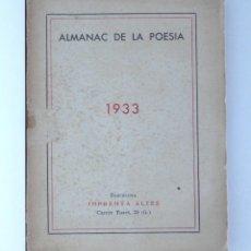Libros antiguos: ALMANAC DE LA POESIA - 1933. Lote 168002720