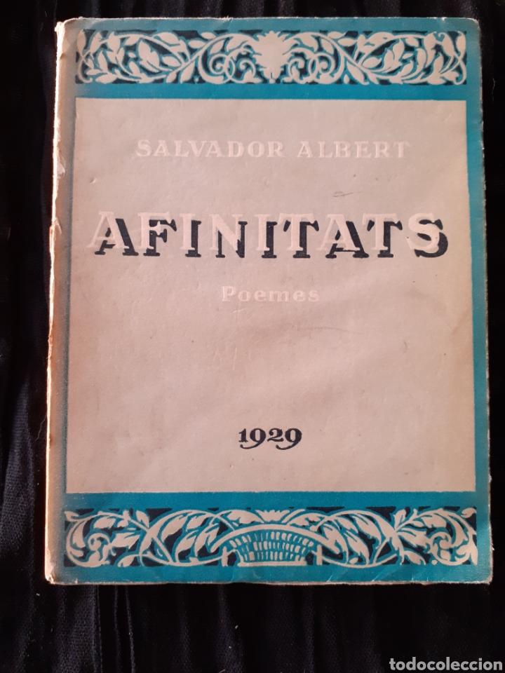 AFINITATS. SALVADOR ALBERT. POEMES. 1929. (Libros antiguos (hasta 1936), raros y curiosos - Literatura - Poesía)