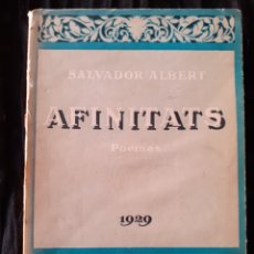 Libros antiguos: AFINITATS. SALVADOR ALBERT. POEMES. 1929.. Lote 168321662