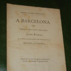 Libros antiguos: ODA A BARCELONA, MOSSEN JACINT VERDAGUER - ED.ORIGINAL AYTO.BARCELONA 1883. Lote 168350156
