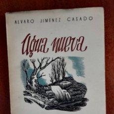 Libros antiguos: AGUA NUEVA JIMENEZ CASADO. Lote 168489772