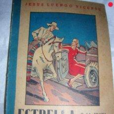 Libros antiguos: ESTRELLA O LA TROVA DE UN AMOR. Lote 169168728