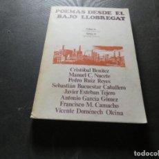 Libros antiguos: LIBRO VARIOS AUTORES POEMAS DESDE EL BAJO LLOBREGAT 1977 PESA 300 GR. Lote 169187096