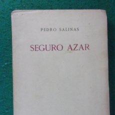Libros antiguos: SEGURO AZAR / PEDRO SALINAS / 1ª EDICIÓN 1929. REVISTA DE OCCIDENTE. Lote 169254456