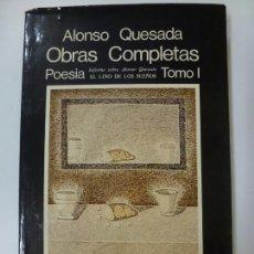 Libros antiguos: ALONSO QUESADA OBRAS COMPLETAS. POESÍA. TOMO I. EL LINO DE LOS SUEÑOS. . Lote 169303108