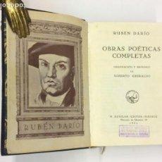 Libros antiguos: AÑO 1932 - RUBÉN DARÍO OBRAS POÉTICAS COMPLETAA - AGUILAR COLECCIÓN JOYA (EDICIÓN PRIMITIVA).. Lote 169393384