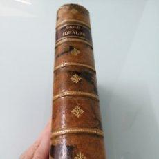 Libros antiguos: IDEALES. ANTONIO FERNÁNDEZ GRILO. 1891. PRIMERA EDICIÓN, FINANCIADA POR LA REINA ISABEL II.. Lote 169604713