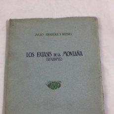 Libros antiguos: JULIO HERRERA Y REISSIG LOS ÉXTASIS DE LA MONTAÑA EGLOGÁNIMAS BUENOS AIRES 1920 PRIMERA EDICIÓN. Lote 169653064
