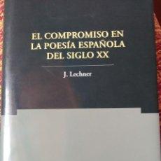 Libros antiguos: EL COMPROMISO EN LA POESÍA ESPAÑOLA DEL SIGLO XX. Lote 169882596