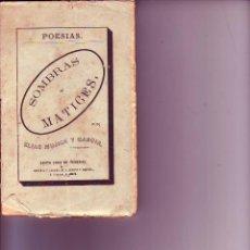 Libros antiguos: SOMBRAS Y MATICES-ELIAS MUJICA GARCIA-TENERIFE 1879. Lote 169949140
