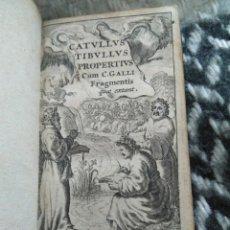 Libros antiguos: 1651. CÁTULO TÍBULO PROPERCIO CORNELIO GALO. POETAS DEL AMOR. MINI LIBRO.. Lote 170230552