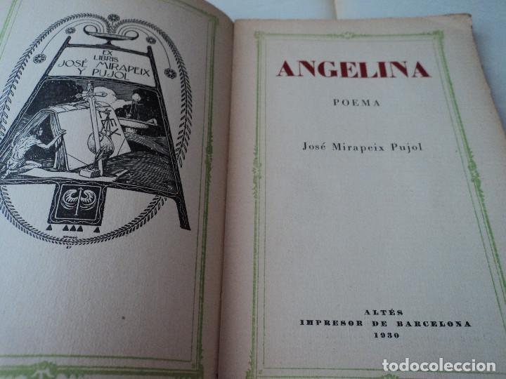Libros antiguos: ANGELINA: POEMA - MIRAPEIX PUJOL, JOSE 1930 Altés, Barcelona 69 p. 19x13 cm. Enc. rústica - Foto 2 - 170338080
