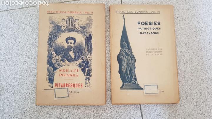 BIBLIOTECA BONAVIA. LOTE DE 2 LIBROS. VOL. II PITARRESQUES Y VOL. IV POESIES PATRIOTIQUES CATALANES. (Libros antiguos (hasta 1936), raros y curiosos - Literatura - Poesía)