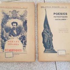 Libros antiguos: BIBLIOTECA BONAVIA. LOTE DE 2 LIBROS. VOL. II PITARRESQUES Y VOL. IV POESIES PATRIOTIQUES CATALANES.. Lote 170436673